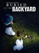Buried in the Backyard (1ª Temporada) (Buried in the Backyard (Season 1))