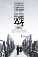 Histórias que Contamos (Stories We Tell)