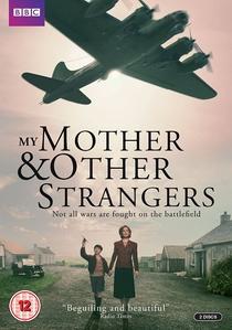 Minha Mãe e Outros Estranhos - Poster / Capa / Cartaz - Oficial 1