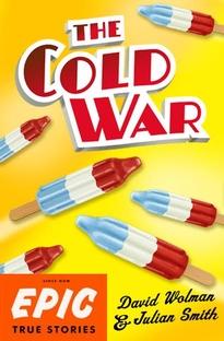 The Cold War - Poster / Capa / Cartaz - Oficial 1