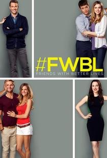 Friends with Better Lives (1ª Temporada) - Poster / Capa / Cartaz - Oficial 1