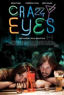 Crazy Eyes - Poster / Capa / Cartaz - Oficial 1