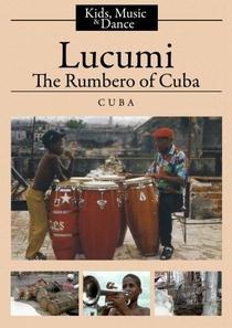 Lucumi, O Rumbero de Cuba - Poster / Capa / Cartaz - Oficial 1