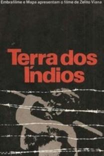Terra dos Índios - Poster / Capa / Cartaz - Oficial 1