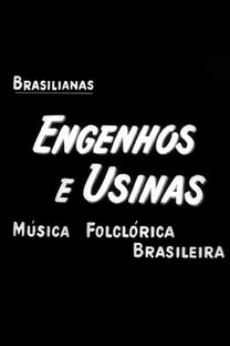 Brasilianas: Engenhos e Usinas - Música Folclórica Brasileira - Poster / Capa / Cartaz - Oficial 1