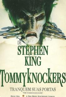 Tommyknockers - Tranquem Suas Portas - Poster / Capa / Cartaz - Oficial 1