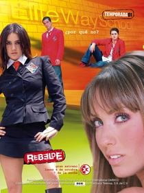 Rebelde (1ª Temporada) - Poster / Capa / Cartaz - Oficial 2