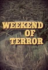 Weekend of Terror - Poster / Capa / Cartaz - Oficial 1