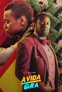 A Vida Gira - Poster / Capa / Cartaz - Oficial 2