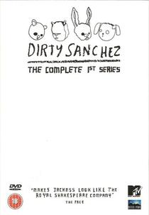 Dirty Sanchez (1ª Temporada) - Poster / Capa / Cartaz - Oficial 1