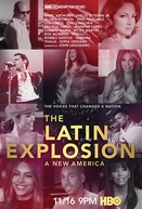 The Latin Explosion: A New America (The Latin Explosion: A New America)