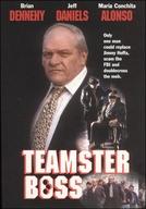 Traição e Poder - A História de Jackie Presser (Teamster Boss: The Jackie Presser Story)