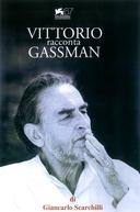 Vittorio Fala de Gassman (Vittorio racconta Gassman: Una vita da mattatore)