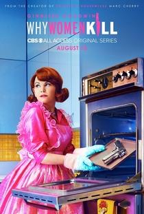 Why Women Kill (1ª Temporada) - Poster / Capa / Cartaz - Oficial 2