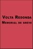 Volta Redonda, Memorial da Greve
