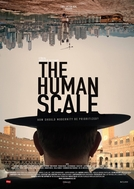A Escala Humana (The Human Scale)