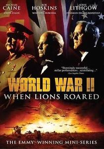II Guerra Mundial: Quando os Leões Rugiram - Poster / Capa / Cartaz - Oficial 3