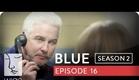 Blue | Season 2, Ep. 16 of 26 | Feat. Julia Stiles | WIGS