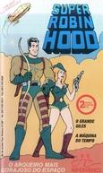 Super Robin Hood - O Grande Giles - A Máquina do Tempo (Rocket Robin Hood)