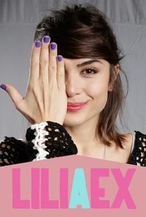 Lili, a Ex (1ª Temporada) - Poster / Capa / Cartaz - Oficial 1