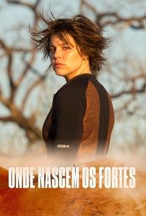 Onde Nascem Os Fortes - Poster / Capa / Cartaz - Oficial 1