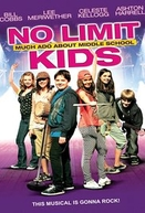 No Limit Kids: Much Ado About Middle School (No Limit Kids: Much Ado About Middle School)