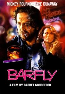 Barfly - Condenados pelo Vício - Poster / Capa / Cartaz - Oficial 1