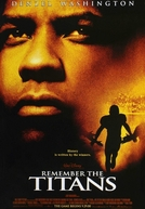 Duelo de Titãs (Remember the Titans)