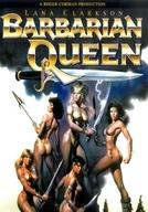 A Rainha Guerreira (Barbarian Queen)