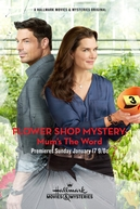 O Mistério da Floricultura (Flower Shop Mystery: Mum's the Word)
