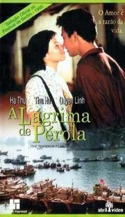 A Lágrima de Pérola - Poster / Capa / Cartaz - Oficial 1