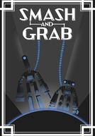 Smash and Grab (Smash and Grab)