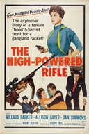 Rifles da Morte (The High Powered Rifle)