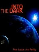 A Escuridão (Into the Dark)