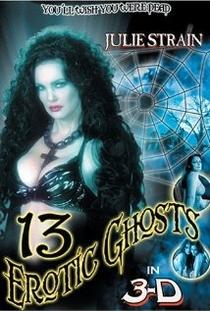 13 Erotic Ghosts in 3-D - Poster / Capa / Cartaz - Oficial 1