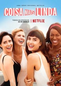Coisa Mais Linda (1ª Temporada) - Poster / Capa / Cartaz - Oficial 1