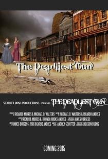 The Deadliest Gun - Poster / Capa / Cartaz - Oficial 1