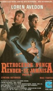 Retroceder Nunca, Render-se Jamais 2 - Poster / Capa / Cartaz - Oficial 2