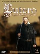 Lutero e a Reforma Protestante (Martin Luther)