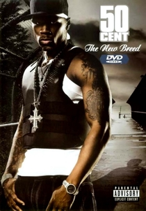 50 Cent: The New Breed - Poster / Capa / Cartaz - Oficial 1
