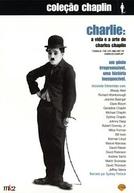 Charlie: A Vida e a Arte de Charles Chaplin