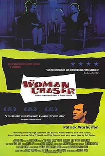 The Woman Chaser - Poster / Capa / Cartaz - Oficial 1