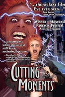 Cutting Moments (Cutting Moments)