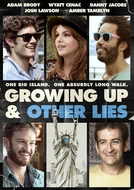 Growing Up and Other Lies (Growing Up and Other Lies)