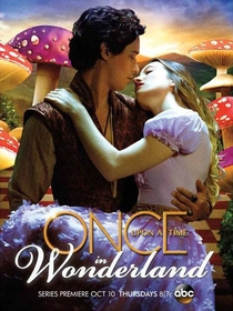 Once Upon a Time in Wonderland (1ª Temporada)  - Poster / Capa / Cartaz - Oficial 2