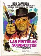 As Pistolas Não Discutem (Le Pistole Non Discutono)