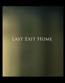 Last Exit Home - Poster / Capa / Cartaz - Oficial 1