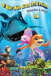 O Mar Não Está Prá Peixe: Tubarões à Vista! - Poster / Capa / Cartaz - Oficial 1