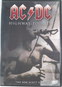 "AC/DC Highway To Hell ""The Bon Scott Years"" - Poster / Capa / Cartaz - Oficial 1"