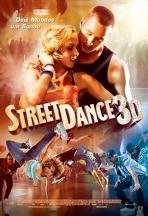 Street Dance 3D - Poster / Capa / Cartaz - Oficial 1